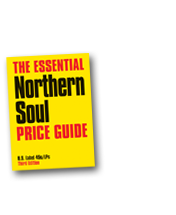 The Essential Northern Soul Price Guide 3rd Edition