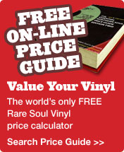 Free online price guide - Value Your Vinyl. The world's only free rare soul vinyl price calculator.